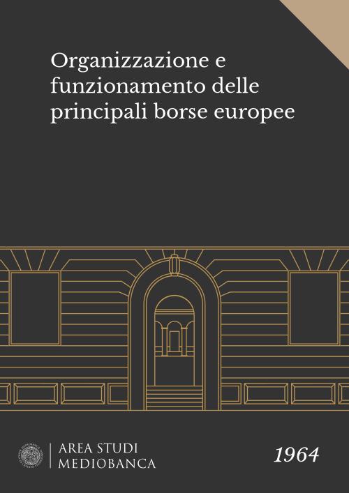 Immagine copertina - Organizzazione e funzionamento delle principali borse europee