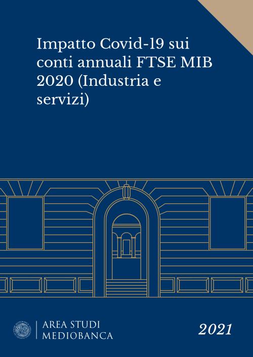 Immagine copertina - Impatto Covid-19 sui conti annuali FTSE MIB 2020 (Industria e servizi)