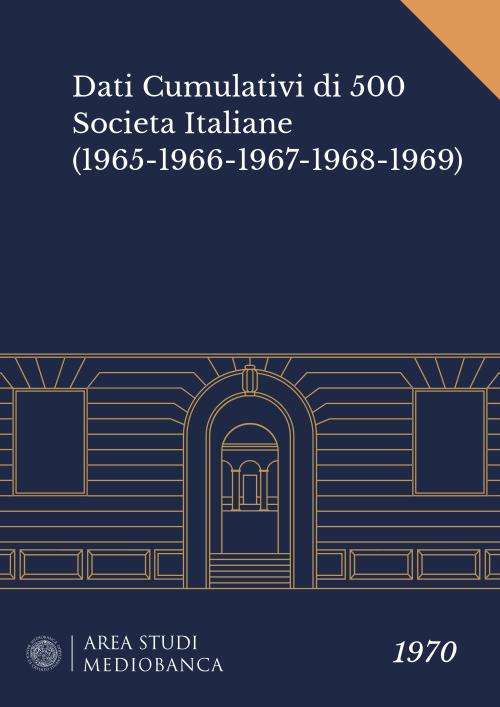 Immagine copertina - Dati Cumulativi di 500 Societa Italiane (1965-1966-1967-1968-1969)