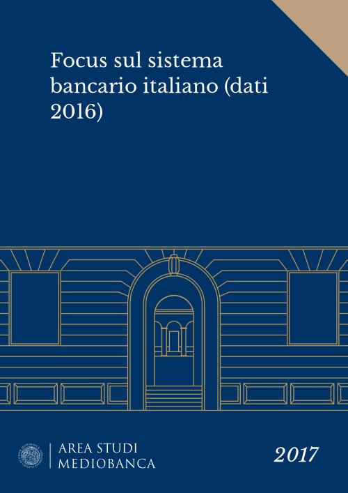Immagine copertina - Focus sul sistema bancario italiano (dati 2016)