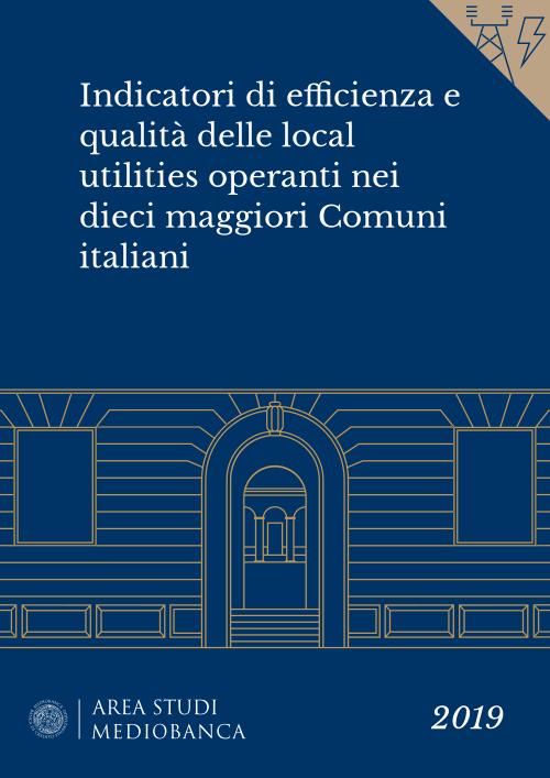 Immagine copertina - Indicatori di efficienza e qualità delle local utilities operanti nei dieci maggiori Comuni italiani