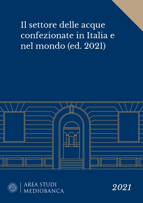 Immagine copertina - Il settore delle acque confezionate in Italia e nel mondo (ed. 2021)