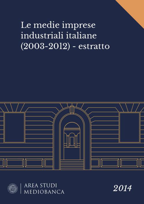 Immagine copertina - Le medie imprese industriali italiane (2003-2012) - estratto