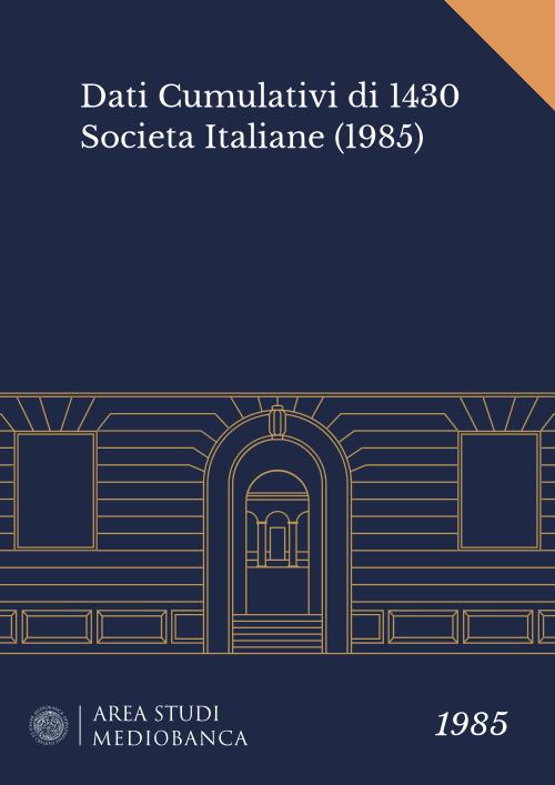 Immagine copertina - Dati Cumulativi di 1430 Societa Italiane (1985)