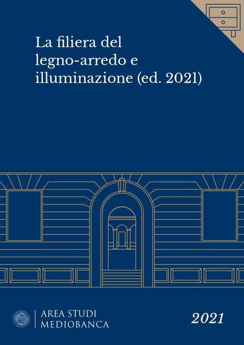 Immagine copertina - La filiera del legno-arredo e illuminazione (ed. 2021)