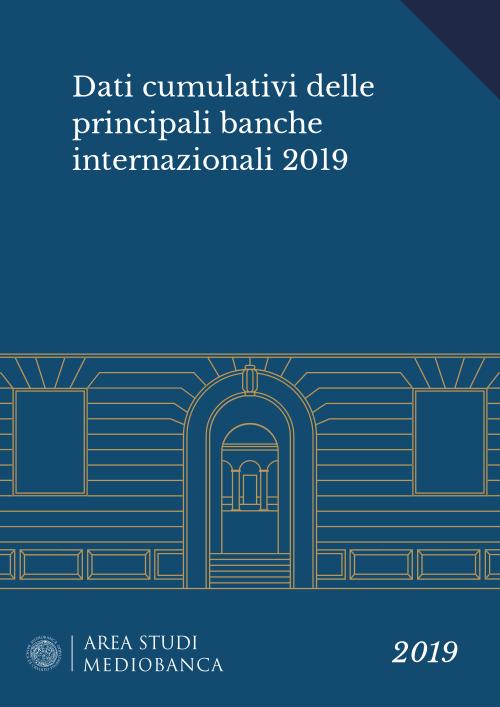 Immagine copertina - Dati cumulativi delle principali banche internazionali 2019