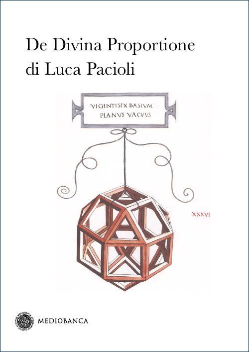 Immagine copertina - Luca Pacioli, «De Divina Proportione»