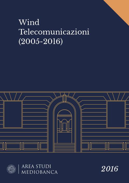 Immagine copertina - Wind Telecomunicazioni (2005-2016)