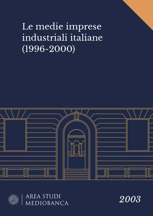 Immagine copertina - Le medie imprese industriali italiane (1996-2000)