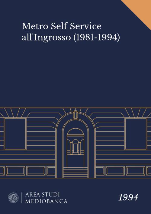 Immagine copertina - Metro Self Service all'Ingrosso (1981-1994)