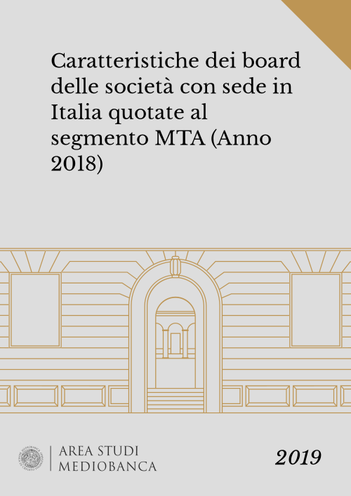 Immagine copertina - Caratteristiche dei board delle società con sede in Italia quotate al segmento MTA (Anno 2018)