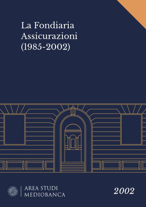 Immagine copertina - La Fondiaria Assicurazioni (1985-2002)
