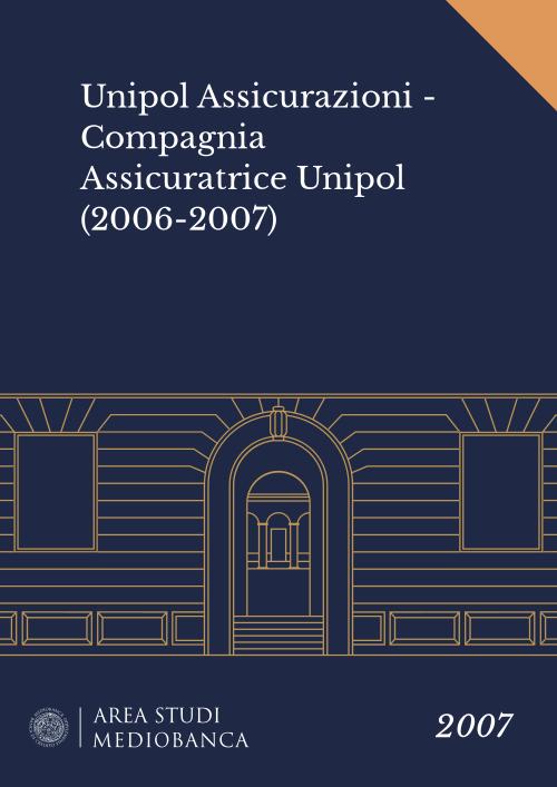 Immagine copertina - Unipol Assicurazioni - Compagnia Assicuratrice Unipol (2006-2007)