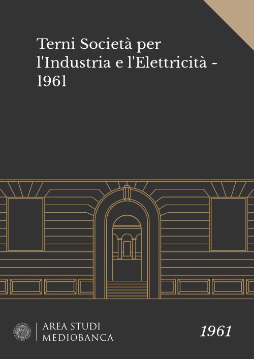 Immagine copertina - Terni Società per l'Industria e l'Elettricità - 1961
