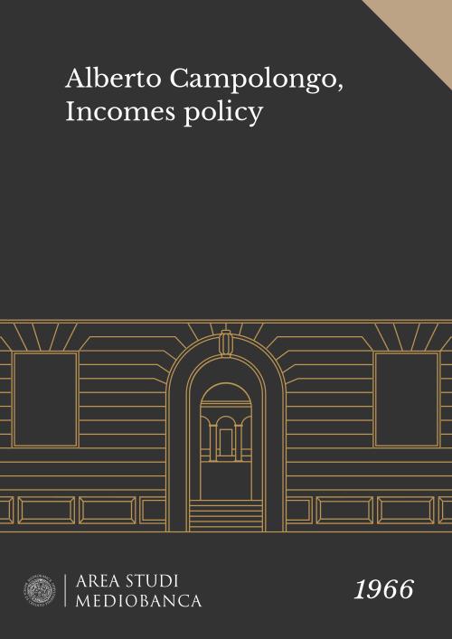 Immagine copertina - Alberto Campolongo, Incomes policy