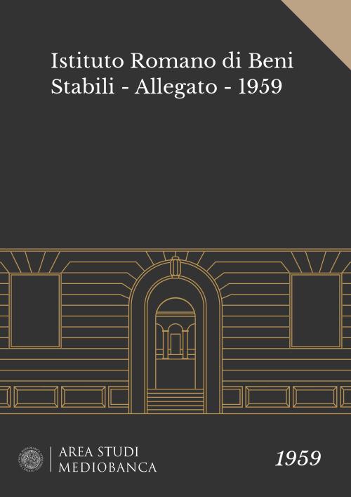 Immagine copertina - Istituto Romano di Beni Stabili - Allegato - 1959