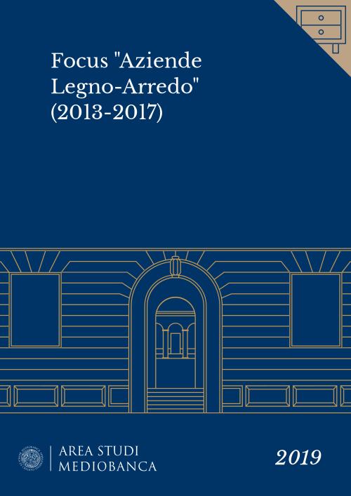 """Immagine copertina - Focus """"Aziende Legno-Arredo"""" (2013-2017)"""