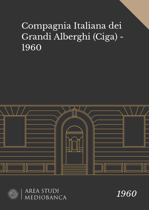 Immagine copertina - Compagnia Italiana dei Grandi Alberghi (Ciga) - 1960